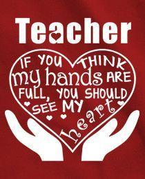 Teacher Hands and Heart Full T-Shirt for Woman