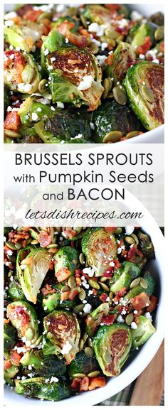 Roasted Brussels Sprouts with Pumpkin Seeds and Bacon Recipe | Brussels sprouts are roasted to perfection then tossed with crispy bacon, pumpkin seeds and feta cheese. #vegetables #thanksgivingdinner