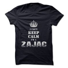 "If youre a ZAJAC then this shirt is for you! Show your strong ZAJAC pride by wearing this ""I Cant Keep Calm Im a ZAJAC"" shirt today. For This T-shirt visit http://www.sunfrogshirts.com/Im-a-ZAJAC.html?8542"