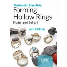 Metalsmith Essentials Forming Hollow Rings Plain and Inlaid DVD