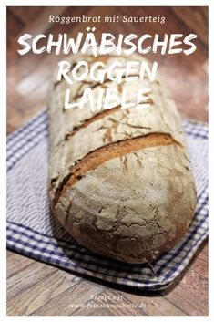 Roggenlaible: leckeres Roggenbrot mit Sauerteig nach Bäcker Baier Rye loaf: delicious rye bread with sourdough after baker Baier Fall Soup Recipes, Pumpkin Recipes, Wine Recipes, Gourmet Recipes, Bread Recipes, Baking Recipes, Rye Bread, Bread Rolls, German Bread