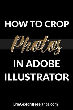 Adobe Illustrator Tutorial | Graphic Design Tutorial | How To Crop Photos