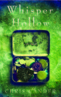 """""""Whisper Hollow"""" by Chris Cander / Reviewed by Maria Giordano"""
