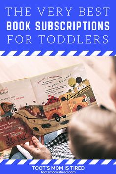 The Best Book Subscriptions For Toddlers | Book subscription services for kids, toddlers, and preschoolers. Book box subscription for kids. Toddler Books, Childrens Books, Two Years Old Activities, Subscriptions For Kids, Book Subscription, Tired Mom, Experience Gifts, Three Year Olds, Got Books