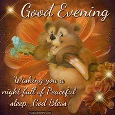 Good Evening Wishing You A Night Full Of Peaceful Sleep