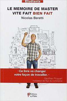 Amazon.fr - Le mémoire de master, vite fait bien fait - Nicolas Beretti - Livres