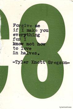 Typewriter Series #659byTyler Knott Gregson. Wow that's great.