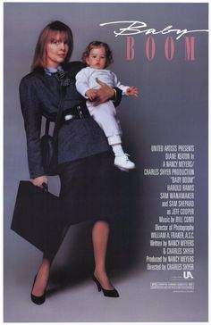 Baby Boom (1987) - One of my favorites. I can't really even tell you why. <3