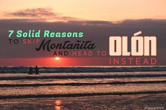 Bustle vs Bliss: 7 Solid Reasons to Skip Montañita and Head to Olón Instead