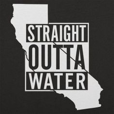 Straight Outta Water