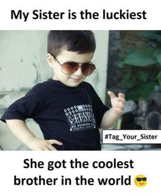 Funny Brother Quotes From A Sister and My Bro Thinks The Same Funny Brother Quotes, Brother Sister Love Quotes, Brother And Sister Relationship, Brother Humor, Brother And Sister Love, Funny Quotes, Sister Jokes, Siblings Funny, Sibling Quotes
