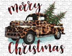 Merry christmas leopard truck with christmas trees sublimation or chromablast transfer heat press ready image diy Christmas Truck, Plaid Christmas, Christmas Svg, Christmas Shirts, Christmas Decorations, Xmas, Grinch Decorations, Christmas Stencils, Christmas Printables