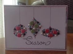 Jackies Craft Creations: Encrusted Baubles cards