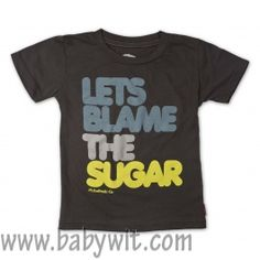 Let's Blame The Suger Toddlers Tee