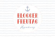 {Blogger-Freutag} Bloggertreffen in Hamburg – wer hat Lust? - siebenkilopaket #Bloggertreffen #Hamburg
