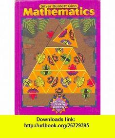 Silver Burdett Ginn Mathematics (9780382375217) Ph.D Francis (Skip) Fennell, Ph.D Joan Ferrini-Mundy, Ph.D Herbert P. Ginsburg, Ed.D Carole Greenes, Stuart J. Murphy, Ph.D William Tate , ISBN-10: 0382375211  , ISBN-13: 978-0382375217 ,  , tutorials , pdf , ebook , torrent , downloads , rapidshare , filesonic , hotfile , megaupload , fileserve