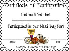This is a certificate to present to your students after participating in Field Day. Field Day Activities, Field Day Games, School Age Activities, Pe Activities, End Of School Year, Summer School, Sports Day Certificates, Feild Day, Sports