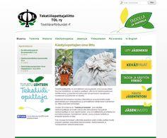 Projektina: Kotisivut toteuteuttu yhdessä päivässä workshopissa, jonka jälkeen asiakas viimeisteli itse sivuston tekstisisällön.  http://www.tekstiiliopettajaliitto.fi/