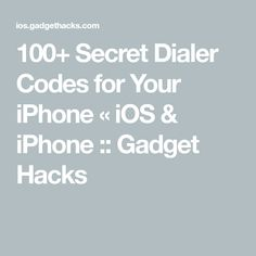 100 Secret Dialer Codes for Your iPhone « iOS & iPhone :: Gadget Hacks Iphone Unlock Code, Iphone Secret Codes, Iphone Codes, Android Secret Codes, Android Codes, Iphone Life Hacks, Iphone Gadgets, Tech Gadgets, Text Codes