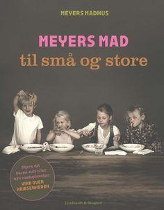 Meyers mad til små og store Claus Meyer