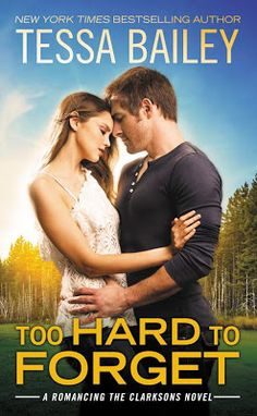 """Read """"Too Hard to Forget"""" by Tessa Bailey available from Rakuten Kobo. **This time, she's calling the shots. Peggy Clarkson is returning to her alma mater with one goal in mind: confront Elli. I Love Books, Good Books, Books To Read, My Books, Romance Authors, Romance Books, Single Dads, Book Boyfriends, Paranormal Romance"""
