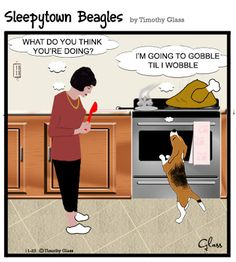 Please help the Sleepytown Beagles Cartoon series by purchasing a cartoon reprint. Sleepytown Beagles Cartoon We can provide any of our cartoons to you as reprints $12.95 Free Shipping! (first class mail. US ONLY) each. To see more cartoons, visit our website at http://www.timglass.com/Cartoons/ Please follow us on GoComics http://www.gocomics.com/sleepytown-beagles Check us out on Facebook https://www.facebook.com/pages/Timothy-Glass/146746625258?ref=ts