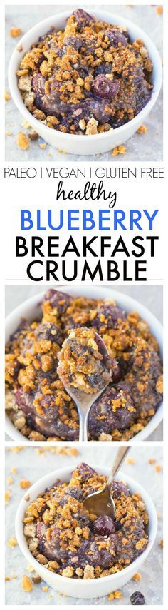 Healthy Blueberry Breakfast Crumble- Dessert for breakfast! Tastes like the classic but made with NO butter, oil, grains, white flour or sugar! {vegan, gluten free, paleo recipe}- thebigmansworld.com