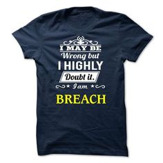 BREACH -may be - #gift for dad #money gift. TRY => https://www.sunfrog.com/Valentines/BREACH-may-be.html?68278