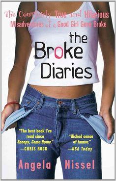 The Broke Diaries, by Angela Nissel