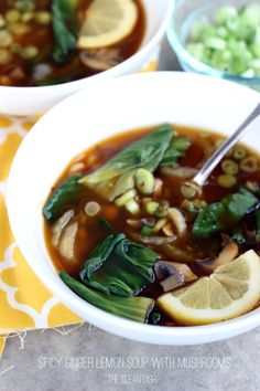 (Sub tamari for soy sauce) Spicy Ginger Lemon Soup with Mushrooms - perfect for springtime.