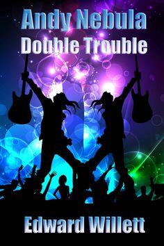 Amazon.com: Andy Nebula: Double Trouble eBook: Edward Willett: Kindle Store
