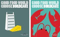 """""""Good Food Would Choose Bordeaux""""   Agence : Isobel, Londres, pour les vins de Bordeaux (juin 2010)"""
