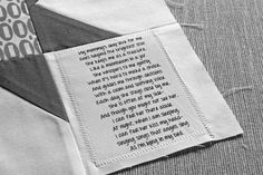 We decided to include a comforting poem on each of the quilts.