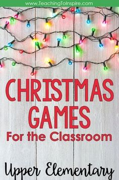 Fourth and fifth graders are definitely not to young to enjoy games. This post shares some of my favorite Christmas games for the classroom. School Christmas Party, Christmas Games For Kids, Christmas Math, School Holidays, Christmas Ideas, Christmas Activities For School, Holiday Classrooms, Christmas Door, Xmas Party