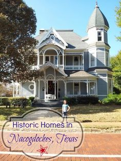 Historic Homes in Nacogdoches Texas {The Oldest Town In Texas} #bucketlist #thingstodo #texas