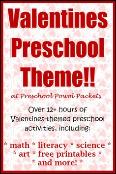 Valentines Preschool Theme! Valentine math, science, reading, games, and more!  Perfect for preschool, kindergarten, homeschool, and classrooms!  from Preschool Powol Packets
