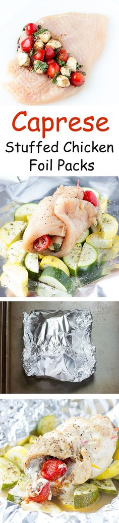 Caprese Stuffed Chicken Foil Packs - A healthy dinner recipe that can be made in an oven, on a grill, or over a campfire. Chicken stuffed with caprese salad, over seasoned veggies, wrapped up in foil packets.