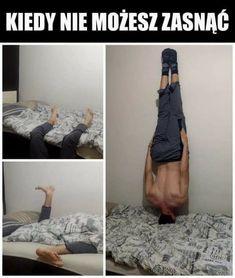 When you can't sleep Very Funny Memes, True Memes, Wtf Funny, Hilarious, When You Cant Sleep, Polish Memes, Komodo Dragon, Dumb People, Mind Tricks