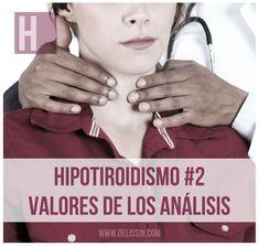Si tienes Hipotiroidismo o sus síntomas te interesará esta información. Lo que nunca nos han contado sobre la TSH y los valores normales de los análisis de sangre.