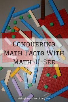Conquering Math Facts With Math-U-See http://raisingtheextraordinary.com/homeschool-math-curriculum/