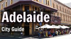 Things to Do in Adelaide, South Australia