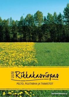 Uusi rikkakasviopas : pelto, puutarha ja taimistot / Matti Erkamo.