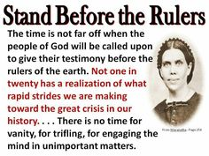 Stand before the Rulers Encouragement Quotes, Faith Quotes, Bible Quotes, Uplifting Quotes, Inspirational Quotes, Ellen G White, Revelation 14, I Love The Lord, Poems About Life