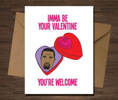 Kanye West Funny Valentine's Day Card at Diamond Donatello Etsy Shop