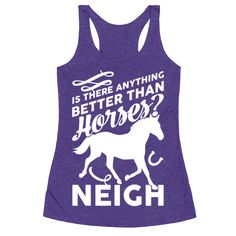 5956c357bbaea Is There Anything Better Than Horses - This funny horse shirt features a  horse and the words