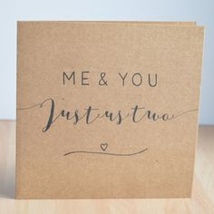 Me & You Just us Two/Love/Wedding/Anniversary greeting card