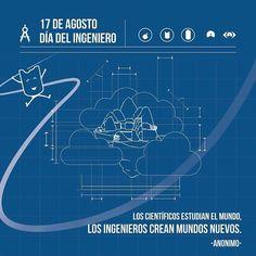 """17 de Agosto Día del Ingeniero """" Los científicos estudian el mundo, los ingenieros crean nuevos mundos"""" - Anónimo - #LaMagiaSeTomaSantaMarta #WeAreKa #KaEstudios"""
