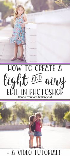 Learn these quick photography tips for getting a light and airy look in  your photos using Photoshop.  A guide and video tutorial to show you how to edit in a light and airy look.