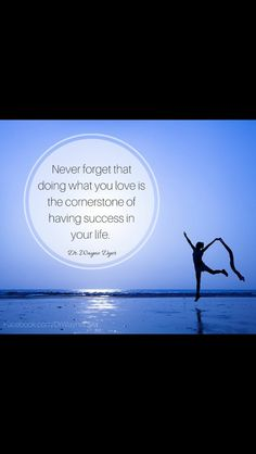 Do what you love. Tip Of The Day, Wayne Dyer, Never Forget, New Tricks, Like Me, Success, Love, Sayings, Tips