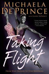 Memoir of an extraordinary dancer who came from nothing - Taking Flight: From War Orphan to Star Ballerina